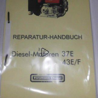Reparatur - Handbuch Farymann Diesel Motor 37E 43E / F 37 E 43 E | GS791