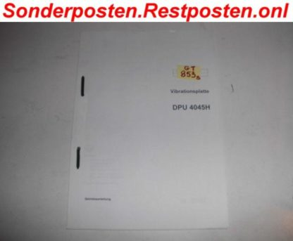 Vibrationsplatte Rüttelplatte DPU 4045 H DPU4045 H Betriebsanleitung GS853